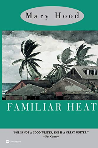 Familiar Heat: A Novel