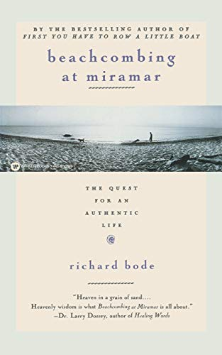 9780446672764: Beachcombing at Miramar: The Quest for an Authentic Life