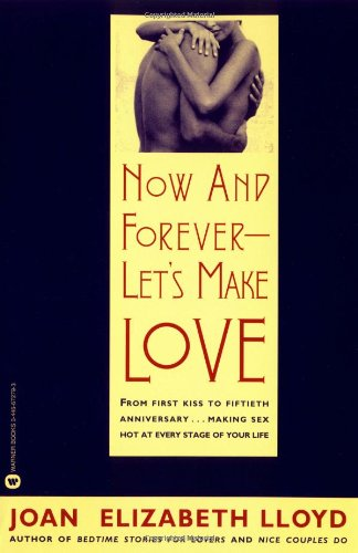 Now and Forever-Let's Make Love: Lloyd, Joan Elizabeth