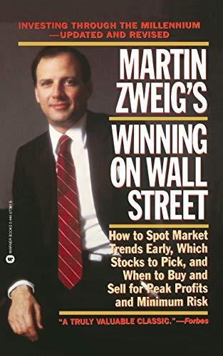 9780446672818: Martin Zweig's Winning on Wall Street