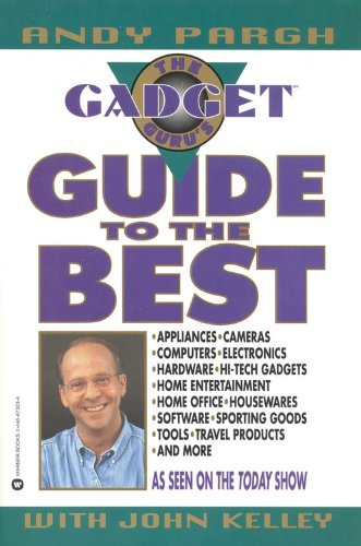 The Gadget Guru's Guide to the Best