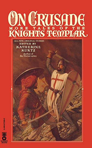On Crusade: More Tales of the Knights: Katherine Kurtz