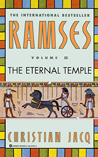 The Eternal Temple (Ramses, Volume II) (9780446673570) by Christian Jacq