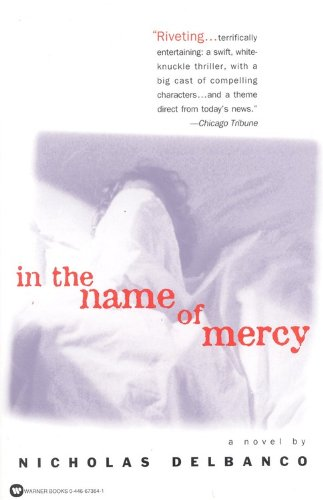 In the Name of Mercy: Delbanco, Nicholas