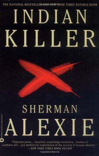 Indian Killer (Signed By Author): Alexie, Sherman