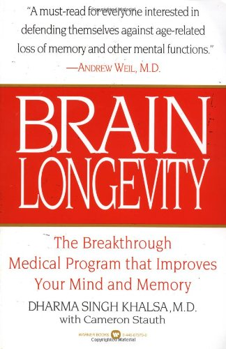 9780446673730: Brain Longevity: Breakthrough Medical Program That Improves Your Mind and Memory