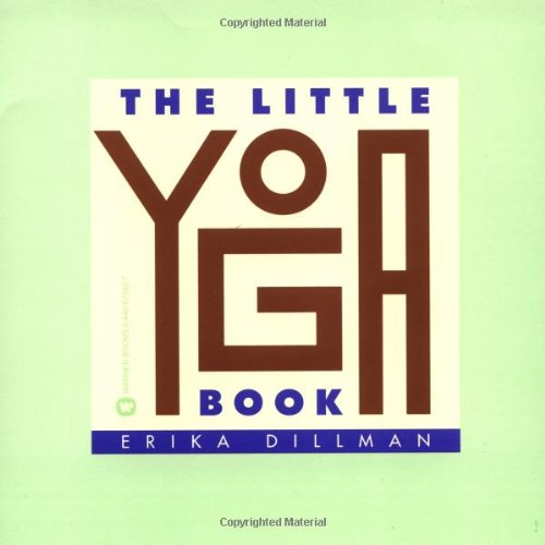 9780446673921: The Little Yoga Book