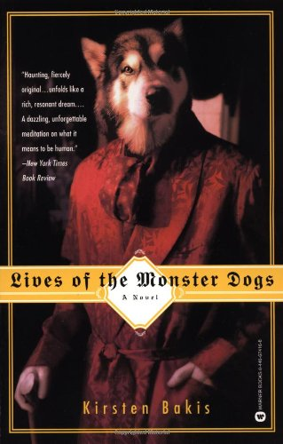 9780446674164: Lives of the Monster Dogs