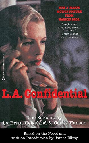 L.A. CONFIDENTIAL. The Screenplay. Based on the: Helgeland, Brian &