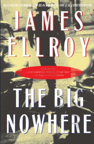 9780446674379: The Big Nowhere