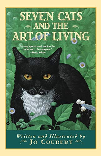 9780446674447: Seven Cats and the Art of Living