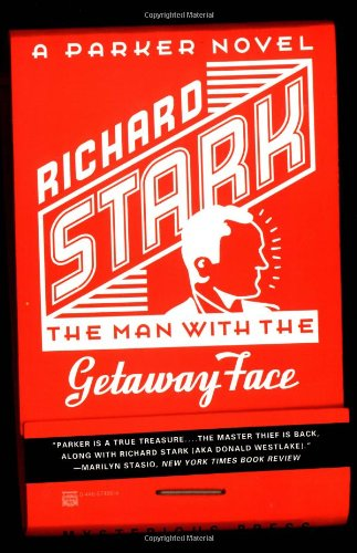The Man with the Getaway Face: Richard Stark
