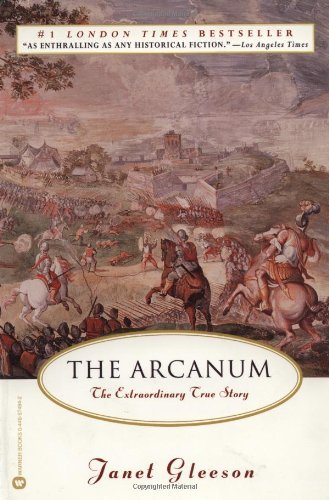 9780446674843: The Arcanum: The Extraordinary True Story