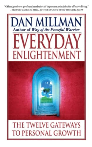 9780446674973: Everyday Enlightenment: The Twelve Gateways to Personal Growth