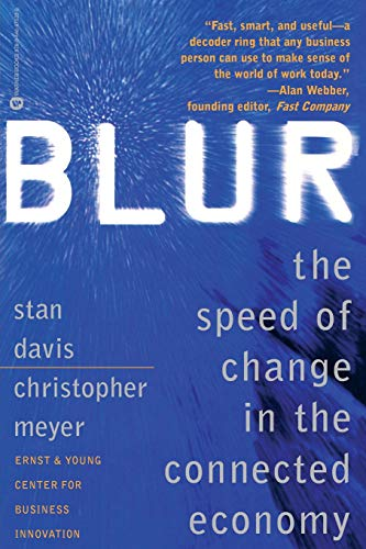 9780446675338: Blur: The Speed of Change in the Connected Economy