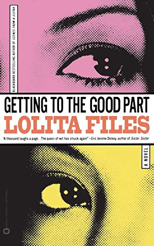 Getting to the Good Part: Files, Lolita