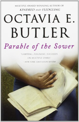 Parable of the Sower: Butler, Octavia E.