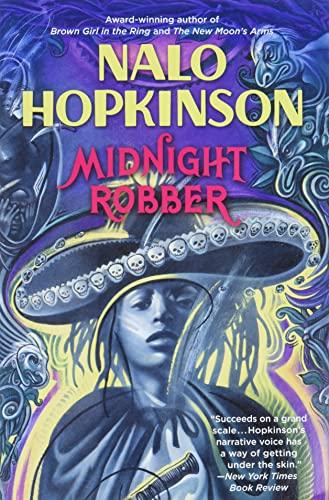 Midnight Robber: Hopkinson, Nalo