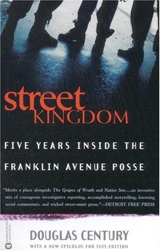 9780446675635: Street Kingdom: Five Years Inside the Franklin Avenue Posse