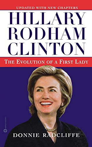 9780446675949: Hillary Rodham Clinton: The Evolution of a First Lady