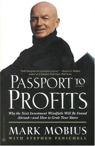 9780446676052: Passport to Profits: Why the Next Investment Windfalls Will Be Found Abroad and How to Grab Your Share