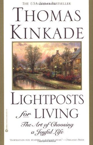 9780446676175: Lightposts for Living: The Art of Choosing a Joyful Life