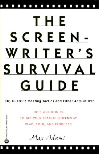 9780446676229: The Screenwriter's Survival Guide: Or, Guerrilla Meeting Tactics and Other Acts of War
