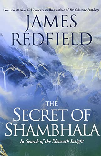9780446676489: The Secret of Shambhala: In Search of the Eleventh Insight