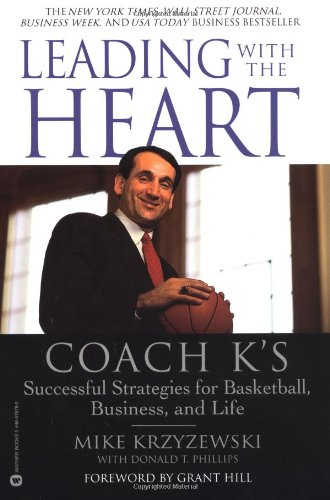 9780446676786: Leading with the Heart: Coach K's Successful Strategies for Basketball, Business, and Life
