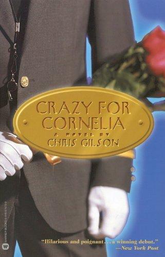 Crazy for Cornelia: Gilson, Chris