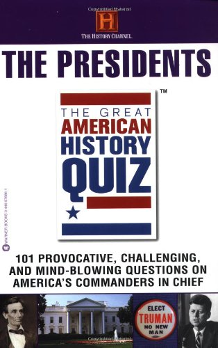9780446676861: The Great American History Quiz?: The Presidents