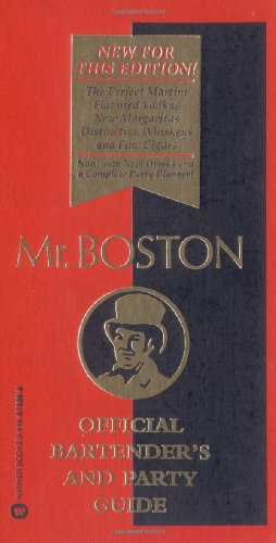 9780446676885: Mr. Boston: Official Bartender's & Party Guide