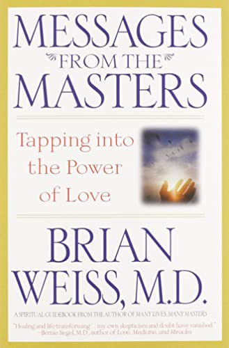 9780446676922: Messages from the Masters: Tapping into the Power of Love