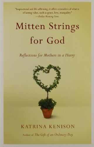 9780446676939: Mitten Strings for God: Reflections for Mothers in a Hurry