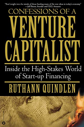 9780446677004: Confessions of a Venture Capitalist: Inside the High-Stakes World of Start-up Financing