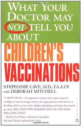 9780446677073: What Your Doctor May Not Tell You About Children's Vaccinations