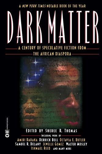 9780446677240: Dark Matter: A Century of Speculative Fiction from the African Diaspora