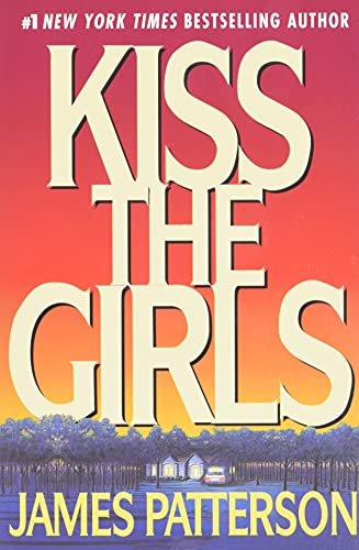 9780446677387: Kiss the Girls (Alex Cross)