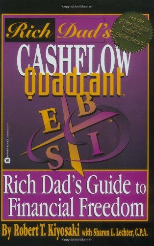 9780446677479: Rich Dad's Cashflow Quadrant: Rich Dad's Guide to Financial Freedom
