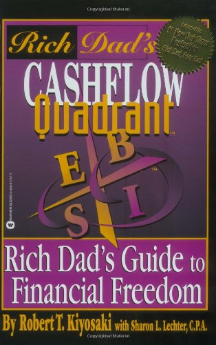 9780446677479: Rich Dad's Cashflow Quadrant: Rich Dad's Guide to Financial Freedom