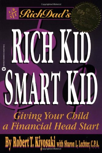 9780446677486: Rich Dad's Rich Kid, Smart Kid: Giving Your Child a Financial Head Start