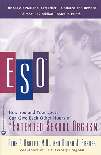 9780446677622: ESO: How You and Your Lover Can Give Each Other Hours of *Extended Sexual Orgasm