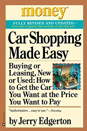 9780446677646: Car Shopping Made Easy: Buying or Leasing, New or Used: How to Get the Car You Want at the Price You Want to Pay (Money, America's Financial Advisor Series)