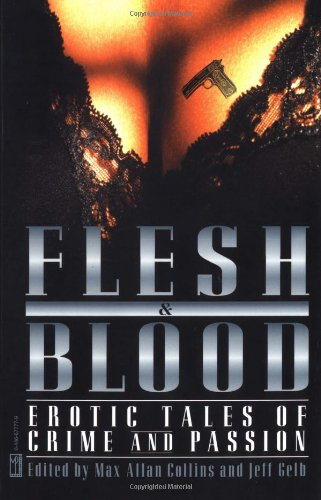 9780446677776: Flesh & Blood: Erotic Tales of Crime and Passion