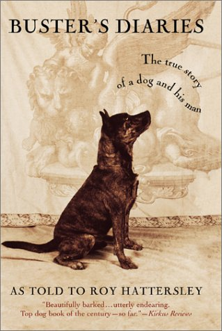 9780446677813: Buster's Diaries: The True Story of a Dog and His Man