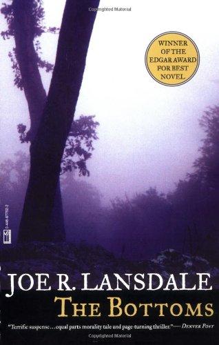 The Bottoms: Lansdale, Joe R.