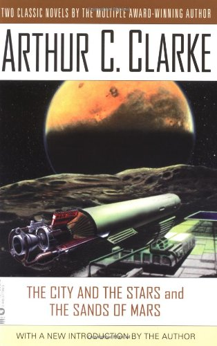 9780446677967: The City and the Stars and the Sands of Mars