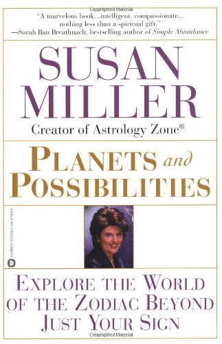 9780446678063: Planets and Possibilities: Explore the World of the Zodiac Beyond Just Your Sign