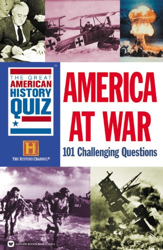 9780446678384: The Great American History Quiz?: America at War