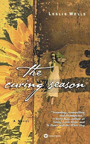 The Curing Season: Wells, Leslie